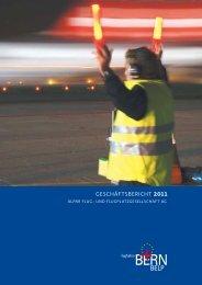 geschäFtsbericht 2011 - Bern-Belp