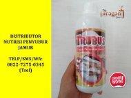 AMPUH! TELP/SMS/WA : 0822-7275-0345 (Tsel), Supplier Pupuk Murah Untuk Baglog Tua Jamur Tiram  Magelang Boyolali