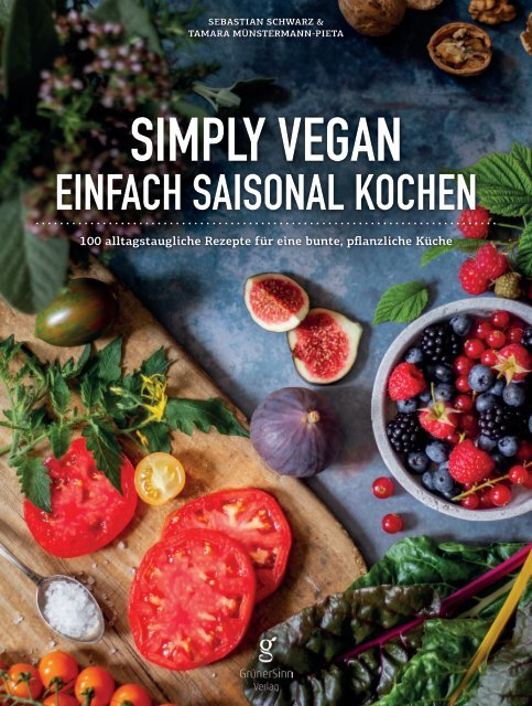 Simply Vegan - Einfach saisonal kochen