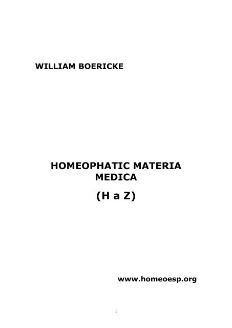 HOMEOPHATIC MATERIA MEDICA - WILLIAM BOERICKE - (H a Z