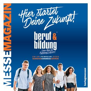 MesseMagazin zur beruf & bildung 2020 am 28./29. Februar im HCC Hannover