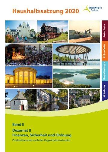 Haushalt 2020 der StädteRegion Aachen - Dezernat II - Finanzen, Sicherheit und Ordnung