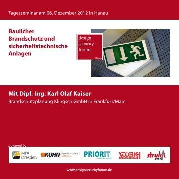 Mit Dipl.-Ing. Karl Olaf Kaiser Baulicher Brandschutz und - Priorit