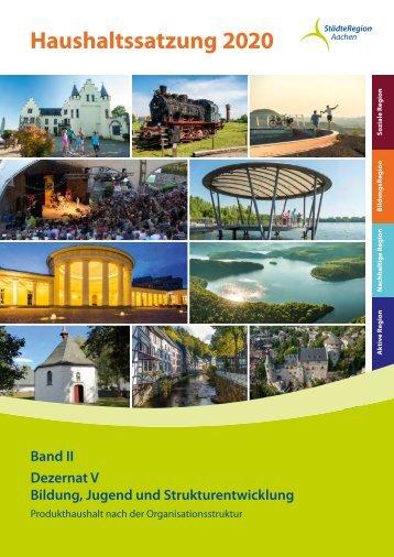 Haushalt der StädteRegion Aachen 2020 - Dezernat V - Bildung, Jugend und Strukturentwicklung