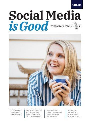 Zali Garrety - Social Media Is Good Magazine - Vol 1