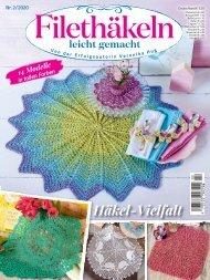 Zeitschrift: Filethäkeln leicht gemacht Nr. 2/2020 (Auszug)
