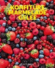 Konfituere, Marmelade & Gelee