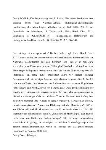 Dr. Georg Doerr -- Kurzbesprechung von B. Röllin: Nietzsches Werkpläne vom Sommer 1885: eine Nachlass-Lektüre. Philologisch-chronologische Erschließung der Manuskripte. Fink: München [u.a.] 2012. Universität Basel, Diss., 2011.