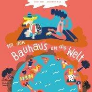 Leseprobe:  Mit dem Bauhaus um die Welt - Folge den Spuren berühmter Bauhäusler