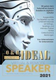 Galerie der ORHIDEAL SPEAKER 2021 - virtuell, remote und vor Ort
