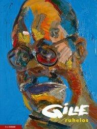 Leseprobe: Sighard Gille. ruhelos - Mit einem Werkverzeichnis der Malerei von Ina Gille und einer Einführung von Uwe M. Schneede