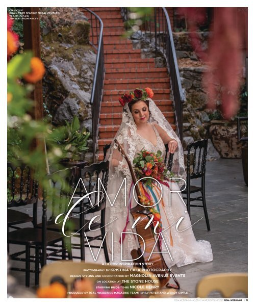 """Real Weddings Magazine's """"Amor de mi Vida"""" Styled Shoot - Winter/Spring 2020 - Featuring some of the Best Wedding Vendors in Sacramento, Tahoe and throughout Northern California!"""