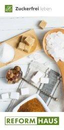 Zuckerfrei leben mit REFORMHAUS
