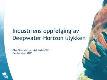 Status og veien videre – OLFs Deepwater prosjekt - Norsk olje og gass