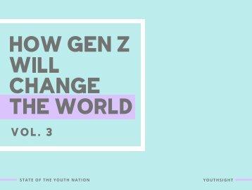 How Gen Z Will Change the World Vol.3