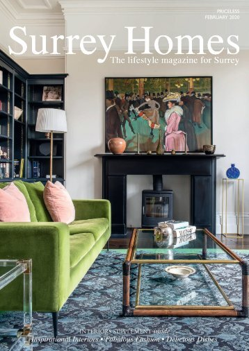 Surrey Homes | SH64 | February 2020 | Interiors supplement inside