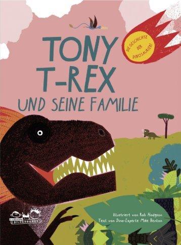 Leseprobe: Tony T-Rex und seine Familie - Die Geschichte der Dinosaurier!