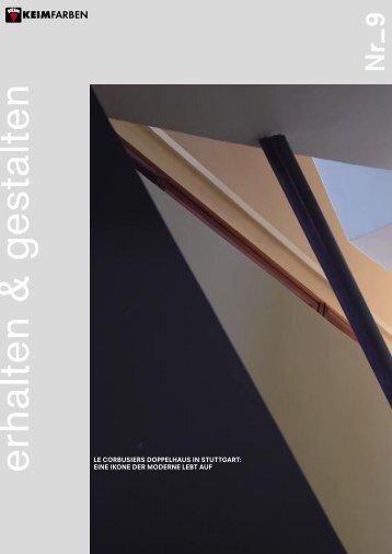 KEIM E+H Nr. 9: Le Corbusiers Doppelhaus in Stuttgart: Eine Ikone der Moderne lebt auf