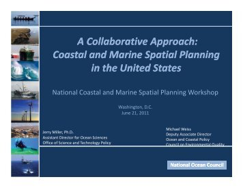 A Collaborative Approach: Coastal and Marine ... - The White House