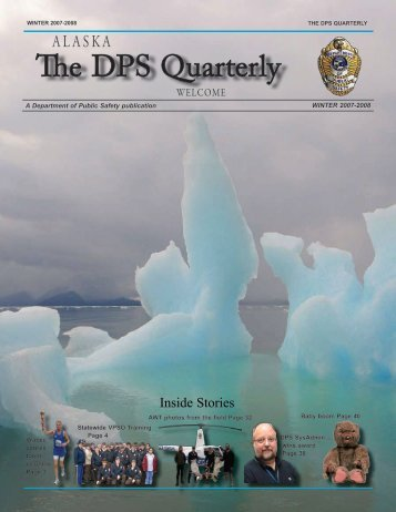 The DPS Quarterly - Alaska Department of Public Safety - State of ...