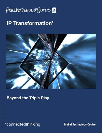 IP Transformation* - PwC