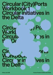 Circular City Ports - Workbook 1, Circular initiatives in the Delta