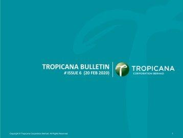 Tropicana Bulletin Issue 6, 2020