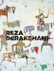 REZA DERAKSHANI, A Radiant Fernweh