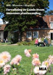 Forvaltning av Gamle Hvams museums plantesamling