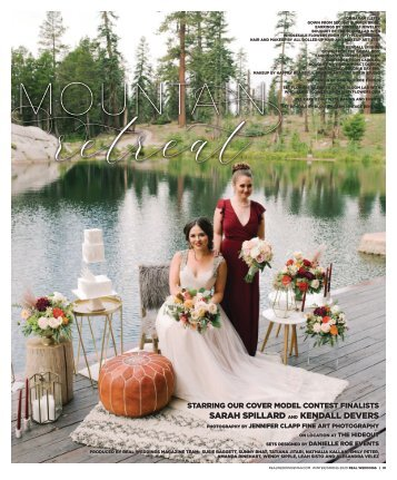 "Real Weddings Magazine's ""Mountain Retreat"" Styled Shoot - Winter/Spring 2020 - Featuring some of the Best Wedding Vendors in Sacramento, Tahoe and throughout Northern California!"