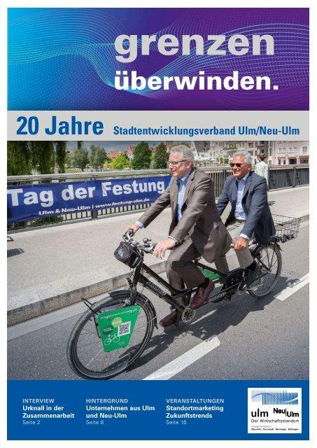 20 Jahre Stadtentwicklungsverband Ulm/Neu-Ulm - grenzen überwinden