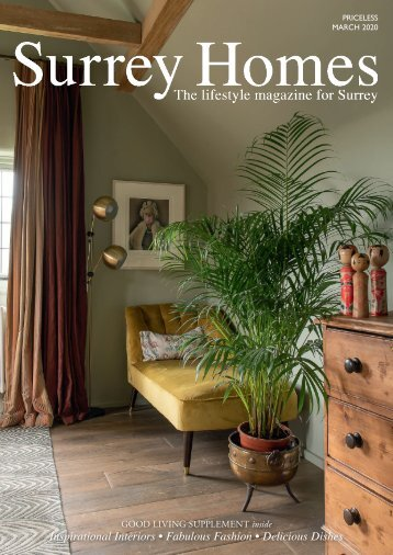 Surrey Homes | SH65 | March 2020 | Good Living supplement inside
