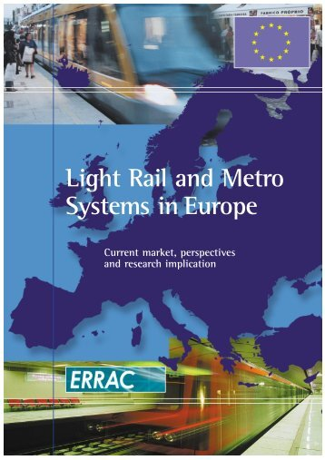 Light Rail and Metro Systems in Europe - errac