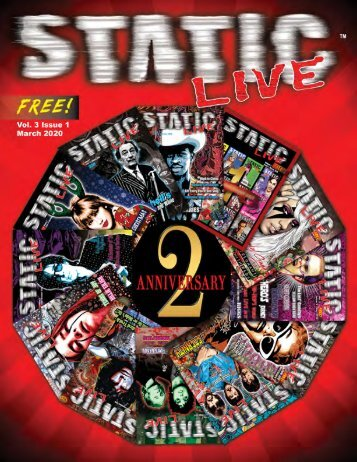 Static Live Magazine March 2020 - 2 Year Anniversary