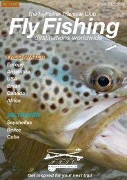 Fly Fishing destinations worldwide - FFTC.club Magazine issue I-2020