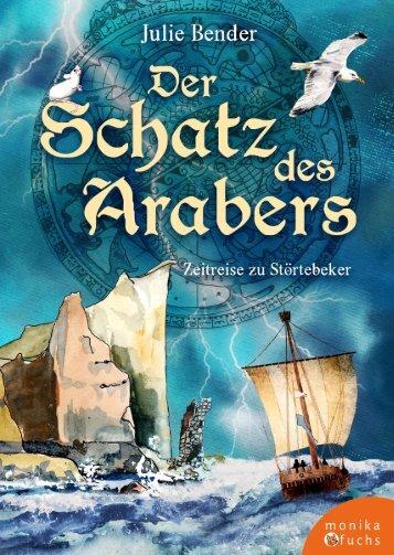 Julie Bender & Claudia Gabriele Meinicke| Der Schatz des Arabers. Zeitreise zu Störtebeker