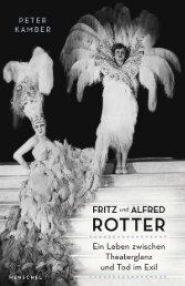 Leseprobe: Fritz und Alfred Rotter - Ein Leben zwischen Theaterglanz und Tod im Exil
