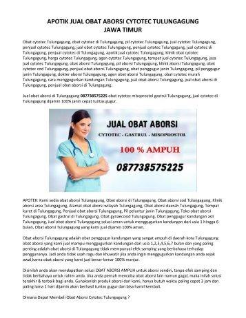 Apotik Jual Obat Aborsi Tulungagung 087738575225 Jual Obat Cytotec Original