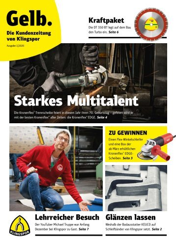 Gelb. Die Kundenzeitung von Klingspor - Ausgabe 1|2020