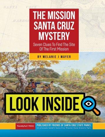 The Mission Santa Cruz Mystery