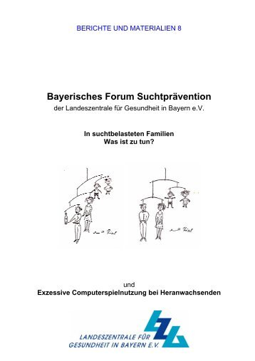 Bayerisches Forum Suchtprävention - Landeszentrale für ...