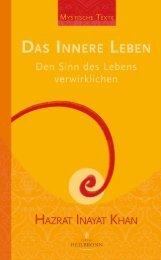 Das innere Leben - Den Sinn des Lebens verwirklichen von Hazrat Inayat Khan - Leseprobe