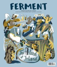 Ferment Issue 50 // The Island of Ireland