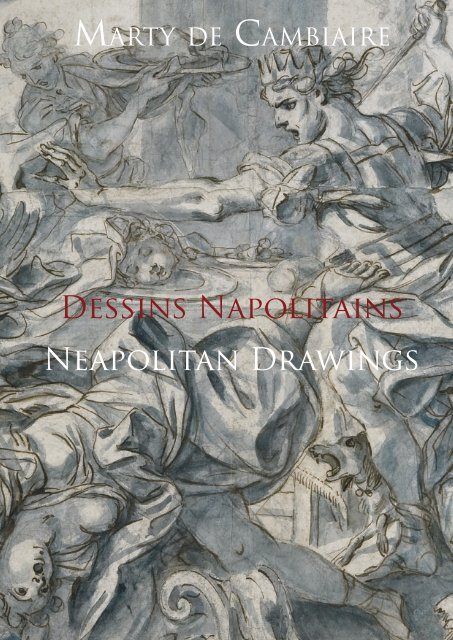VII - Neapolitan Drawings 1550-1800 - Marty deCambiaire