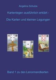 Kartenlegen ausführlich erklärt - Die Lenormandkarten und kleinen Legungen Band 1 (Leseprobe)