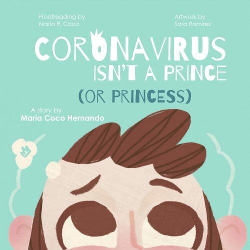 (English) Coronavirus Isn't a Prince (or Princess)