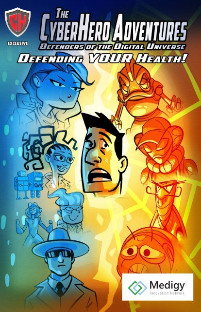 """""""The CyberHero Adventures: Defending YOUR Health"""" (View in Full Screen). Thanks to our Healthcare Workers and First Responders!"""