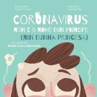 (Galego) Coronavirus Non é nome dun príncipe (nim dunha princesa)