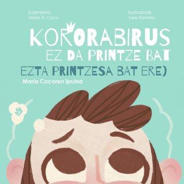 (Euskera)  Koronabirus ez da printze bat (ezta printzesa bat ere)