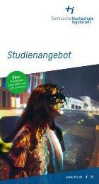 Studienangebot der Technischen Hochschule Ingolstadt